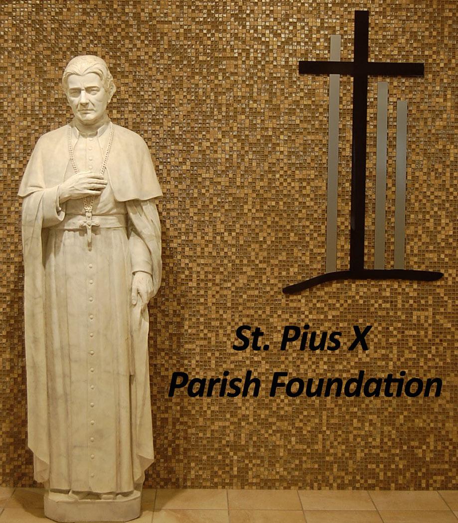St._Pius_X_Parish_Foundation_Fund